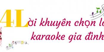 Bí quyết giúp bạn có bộ loa hát karaoke gia đình hay nhất