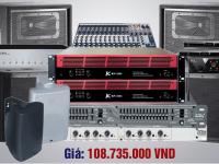 Bộ dàn phục vụ hội trường và biểu diễn văn nghệ karaoke giá 115 triệu
