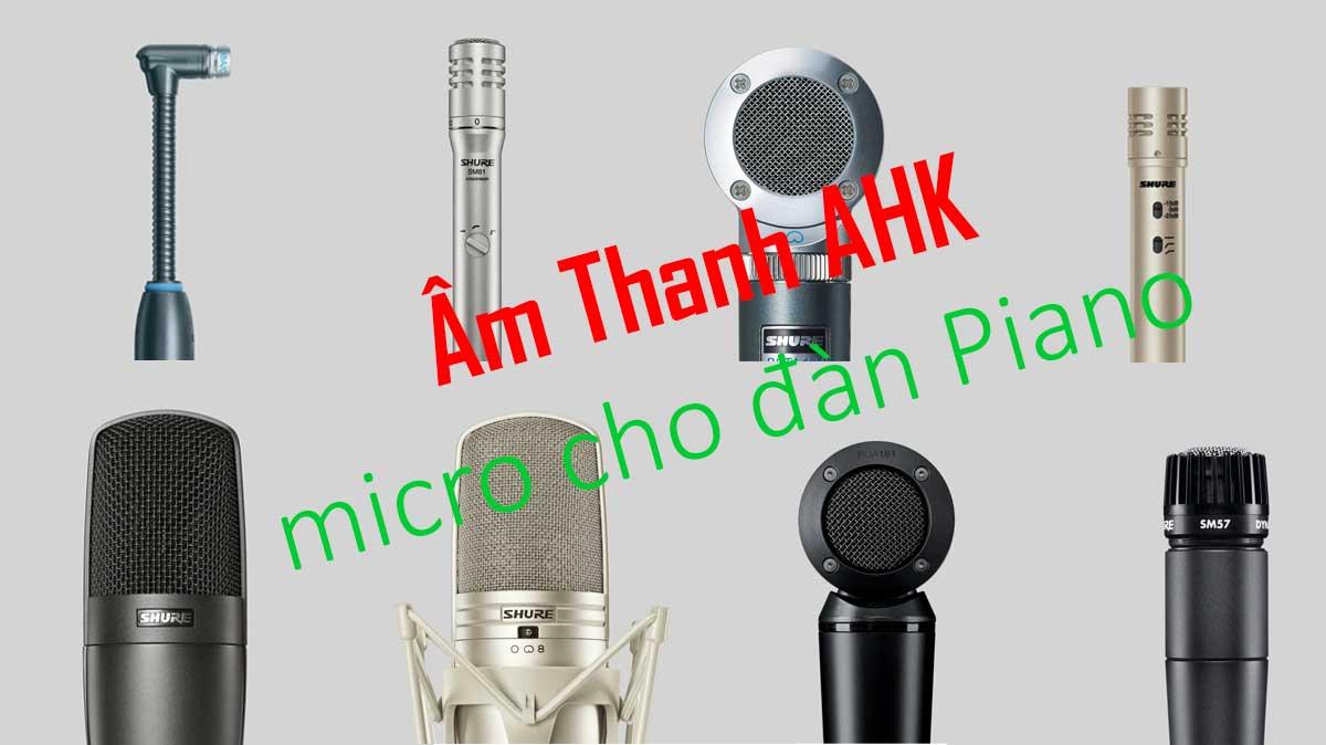 micro nhạc cụ, micro cho đàn piano cao cấp Shure