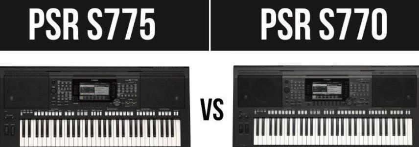 Yamaha PSR S775 và Yamaha PSR S770