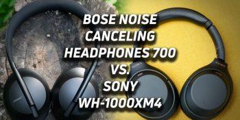 So sánh tai nghe chống ồn Bose 700 và Sony WH-1000XM4