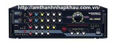 Amply Karaoke Nanomax PA 1000X là một sản phẩm chất lượng Việt